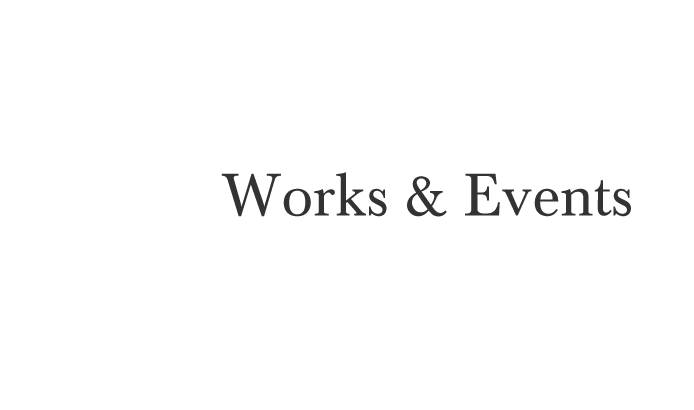 Works & Events